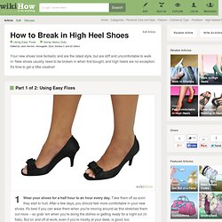 How to Break in High Heel Shoes