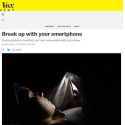 Break up with your smartphone