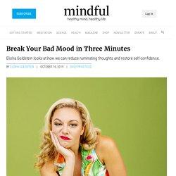 Break Your Bad Mood in 3 Minutes