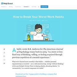 How to Break Your Worst Work Habits