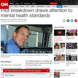Pilot breakdown draws attention to mental health standards
