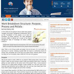 Work Breakdown Structure (WBS) Purpose, Process and Pitfalls