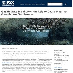 Gas Hydrate Breakdown Unlikely to Cause Massive Greenhouse Gas Release