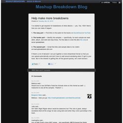 Help make more breakdowns - Mashup Breakdown Blog