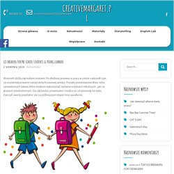 ICE BREAKERS FOR PRE SCHOOL STUDENTS & YOUNG LEARNERS – CreativeMargaret.pl
