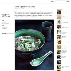 The Dog's Breakfast - asian-style noodle soup
