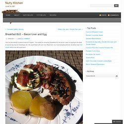 Breakfast BLE – Bacon Liver and Egg