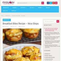 Breakfast Bites Recipe – Nice Steps