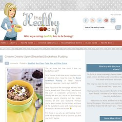 Creamy Dreamy Spicy [Breakfast] Buckwheat Pudding