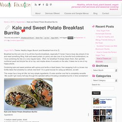 Kale and Sweet Potato Breakfast Burrito