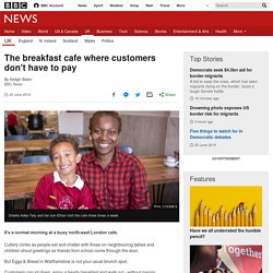 The breakfast cafe where customers don't have to pay