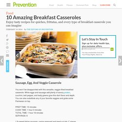 10 Amazing Breakfast Casseroles : Sausage, Egg, And Veggie Casserole