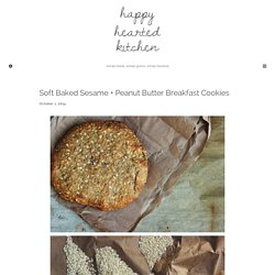 Soft Baked Sesame + Peanut Butter Breakfast Cookies - Happy Hearted Kitchen
