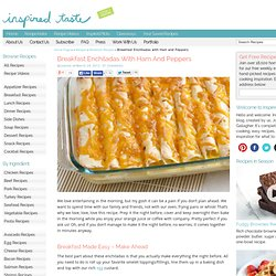 Breakfast Enchiladas with Ham and Peppers Recipe