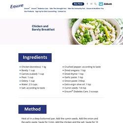 Breakfast Recipe: Chicken and Barley - Ensure® India