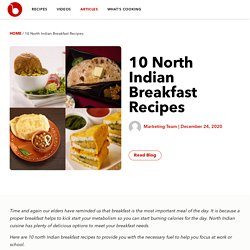 10 North Indian Breakfast Recipes