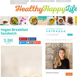 Vegan Breakfast Sandwich - Vegan Recipe