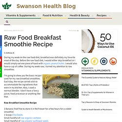 Raw Food Breakfast Smoothie Recipe