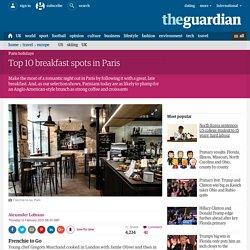 Top 10 breakfast spots in Paris