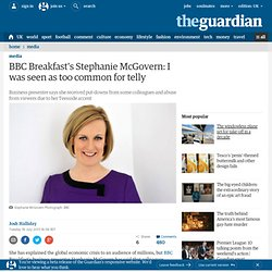 BBC Breakfast's Stephanie McGovern: I was seen as too common for telly
