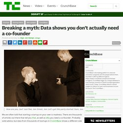 Breaking a myth: Data shows you don't actually need a co-founder