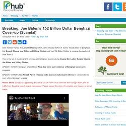 Breaking: Joe Biden's 152 Billion Dollar Benghazi Cover-up (Scandal)