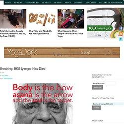 Breaking: BKS Iyengar Has Died
