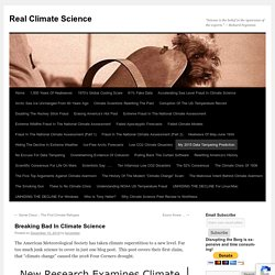 Breaking Bad In Climate Science