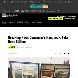 Breaking News Consumer's Handbook: Fake News Edition