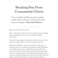 Breaking Free From Consumerist Chains | zen habits