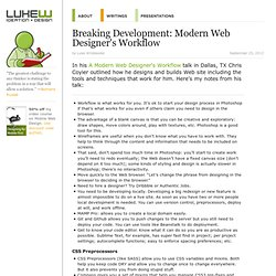 Breaking Development: Modern Web Designer's Workflow
