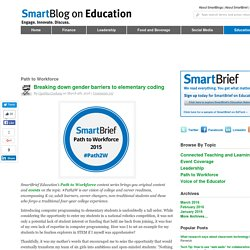 Breaking down gender barriers to elementary coding SmartBlogs