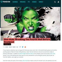 She-Hulk: Breaking The Fourth Wall Before Deadpool