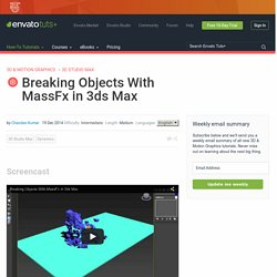Breaking Objects With MassFx in 3ds Max
