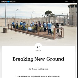 Breaking New Ground - Beyond Prison