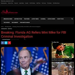Breaking: Florida AG Refers Mini Mike for FBI Criminal Investigation - The GOP Times