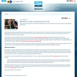 BREAKING: Juncker to take ISDS out of TTIP - TTIP