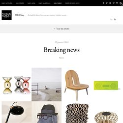 Breaking news – Magazine MAISON&OBJET – MAISON&OBJET