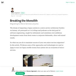 Breaking the Monolith – Ronen Agranat – Medium