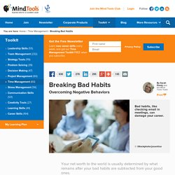 Breaking Bad Habits - Self-Motivation Training From MindTools.com