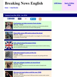Breaking News English - Mar 2016 - Jun 2016