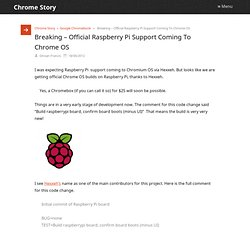 Breaking - Official Raspberry Pi Support Coming To Chrome OS - Do You Have $25 To Spare?