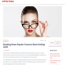 Breaking Down Popular Concerns About Getting LASIK