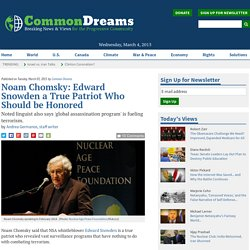 Noam Chomsky: Edward Snowden a True Patriot Who Should be Honored