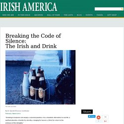 Breaking the Code of Silence: The Irish and Drink