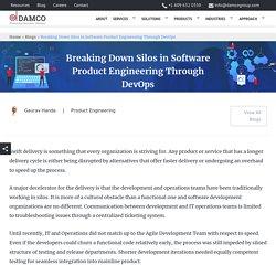 Breaking Down Silos in Software Product Engineering Through DevOps