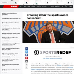 Breaking down the sports owner conundrum
