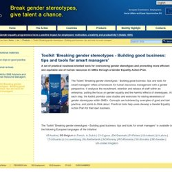 Toolkit 'Breaking gender stereotypes - Building good business: tips and tools for smart managers' — Gender