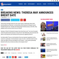 Breaking News: Theresa May Announces Brexit Date