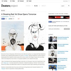 A 'Breaking Bad' Art Show Opens Tomorrow